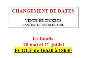 VENTE DE TICKETS : CHANGEMENT DE DATES